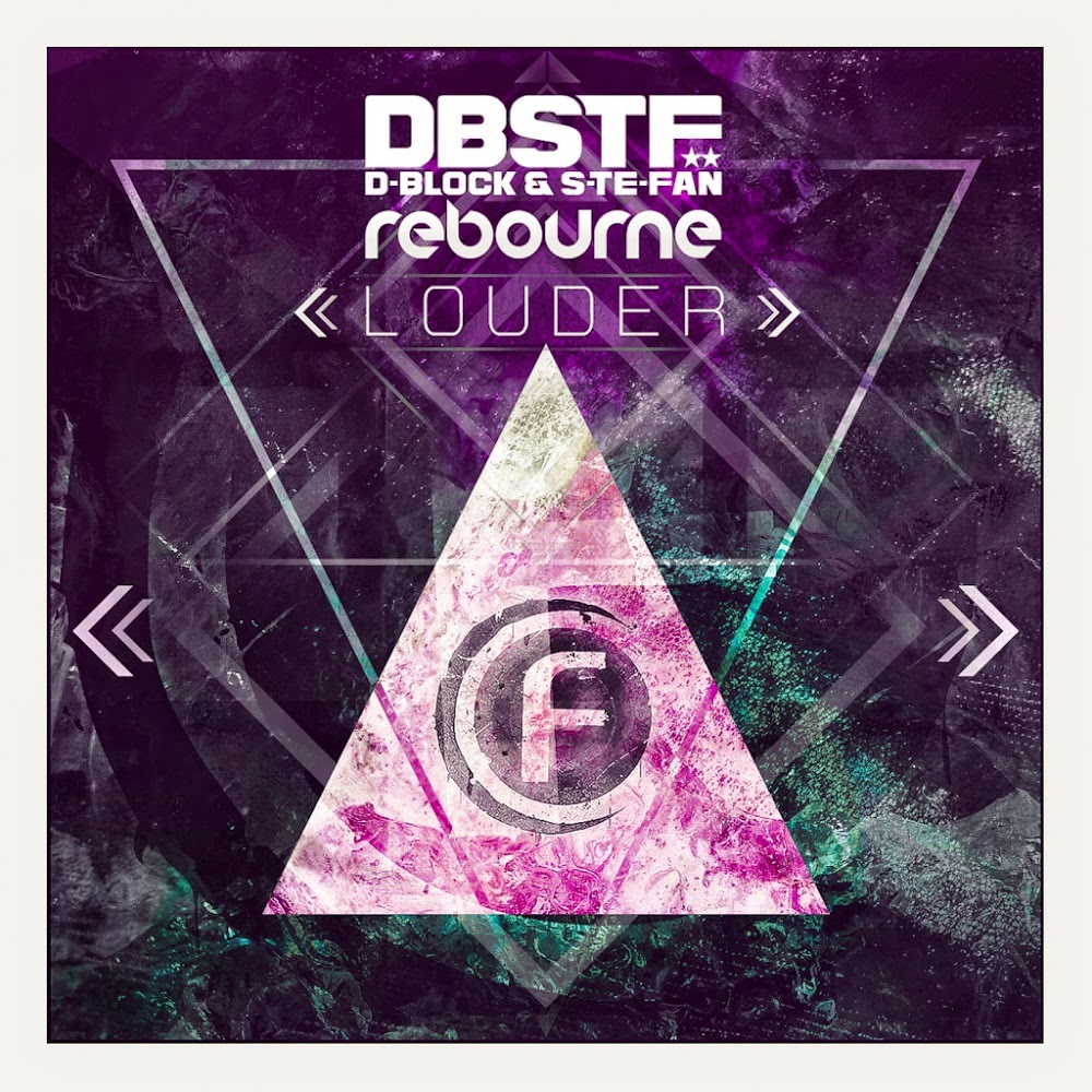 00_d-block_and_s-te-fan_and_rebourne_-_louder-(fusion242)-web-2015